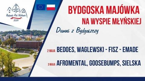 Galeria dla Bydgoska Majówka na Wyspie Młyńskiej - Dumni z Bydgoszczy