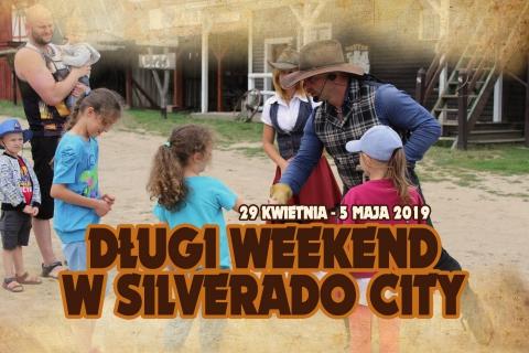 Galeria dla Długi Weekend na Dzikim Zachodzie