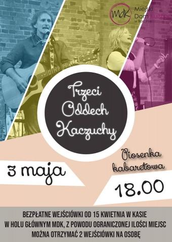 """Galeria dla Wiosenka kabaretowa """"Trzeci Oddech Kaczuchy"""""""